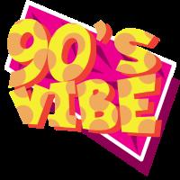 90's Vibe