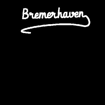 Bremerhaven - Bremerhaven - Stadt,Geschenk,Bremerhaven