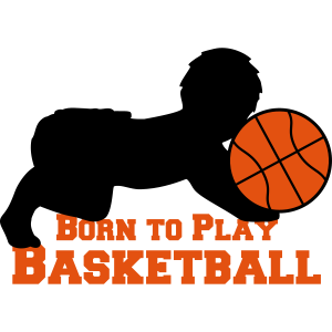 Born To Play Basketball Baby
