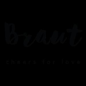 BRAUT cheers for Love JGA Shirt
