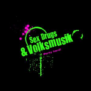 Sex Drugs & Volksmusik Party Hard Style Graffiti