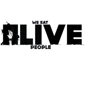 We eat Alive People