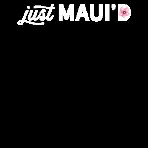 Just Maui'D Fresh Maui Flitterwochen Jungvermählten