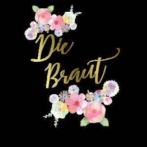 Die Braut JGA Damen Shirt mit Blumen