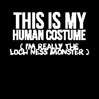 Das ist mein menschliches Kostüm. Ich bin wirklich der Loch Ness