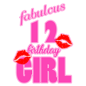 fabulous 12 birthday girl 12. Geburtstag pink Kiss