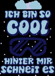 ApresSki-Shirt: Ich bin so cool, hinter mir schneit es