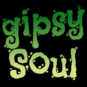 oh my gipsy soul meine Zigeuner Seele Geschenk