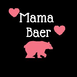 Mama Baer!