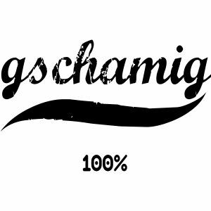 gschamig