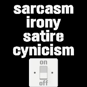 Sarkasmus Ein Schalter Ironie Satire Zynismus