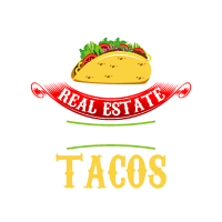 Will Give Real Estate Advice For Tacos Realtor