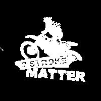 2 Stroke Matters