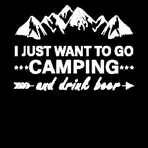 Campen gehen und Bier trinken Camping Geschenk