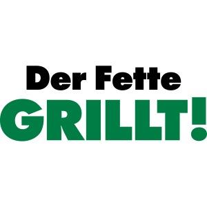 der Fette grillt Natural born Griller Grillmeister