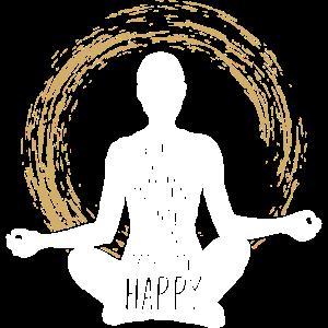 Yoga Lebensweisheit Glücklich cooles Geschenk