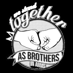 Brothers in arms Shirt Geschenkidee Bruder weis