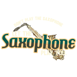 let the Saxophon play you