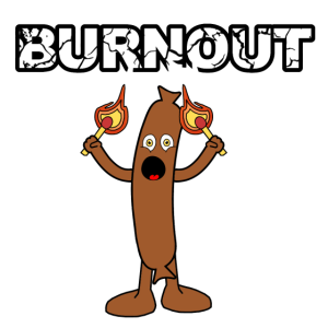 Burnout Wurst
