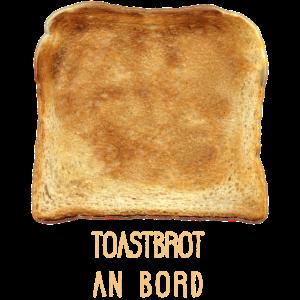 Toastbrot an Board