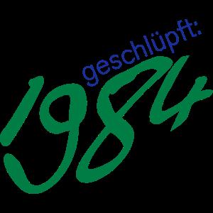 1984 geschlüpft