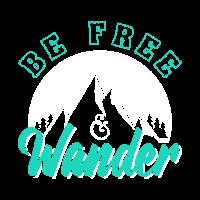Be Free & Wander