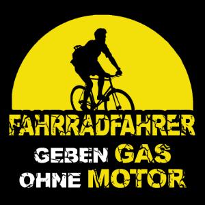 Fahrradfahrer geben Gas ohne Motor Spruch