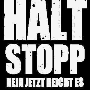 Halt Stopp