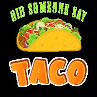Hat jemand Tacos gesagt?