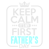 Keep Calm First Father's Day New Dad Vatertag