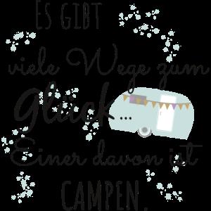 Camping Glück Campen Camper Zelt Spruch Geschenk