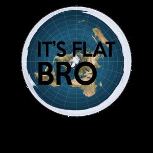 Es ist flach Bro - Die Erde ist flach Karte