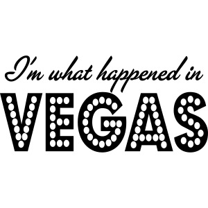i'm what happened in vegas