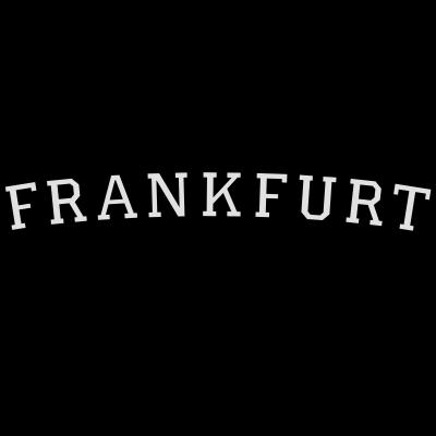 Frankfurt Germany Weiß - Frankfurt Germany Design für Frankfurter. Zweifarbig Schwarz/Weiß. - international uni universität hochschule college campus,international,germany,german,frankfurter,frankfurt an der oder,frankfurt am main,frankfurt,ffm,deutschland,deutsch
