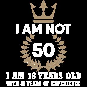 ICh bin nicht 50 Geschenk Geburtstag
