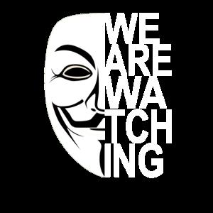 ANONYMOUS WE ARE WATCHING Freiheit Internet