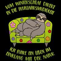 Faultier Winterschlaf Frühjahrsmüdigkeit Spruch