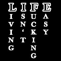 Das Leben ist nicht verdammt einfach