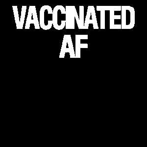 Vaccinated AF Geimpft Pro Impfung Geschenkidee