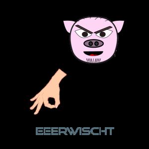 Schwein erwischt Dich