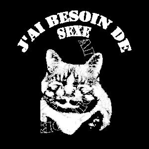 Süße Katze Ich Brauche Sex Spruch französisch