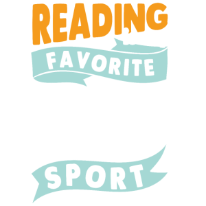 Reading is my favorite Sport home bookworm