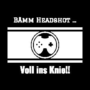 Headshot ins Knie Gamer Zocken Konsole Pc Gewinner