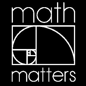 MATH MATTERS MATHEMATICS MATHEMATICS MATHEMATICS