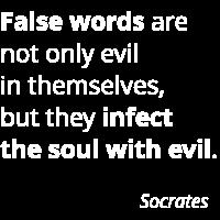 Socrates Spruch Zitat False words evil Sokrates