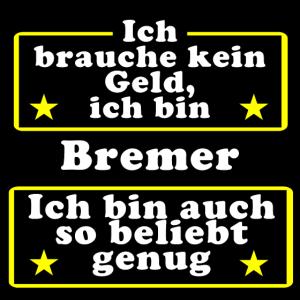 Bremer beliebt genug