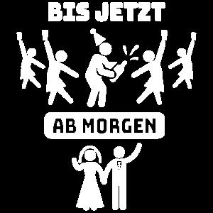 AB MORGEN - JUNGGESELLENABSCHIED - POLTER T-SHIRT