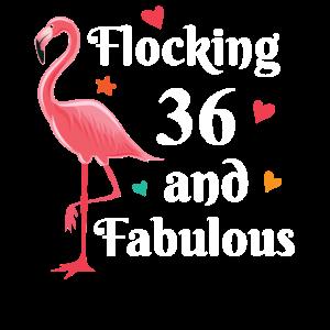 Flocking 36 and fabulous