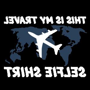 This is my travel selfi shirt