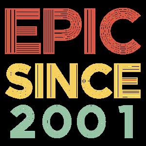 Epic since 2001 Volljaehrig Geschenk